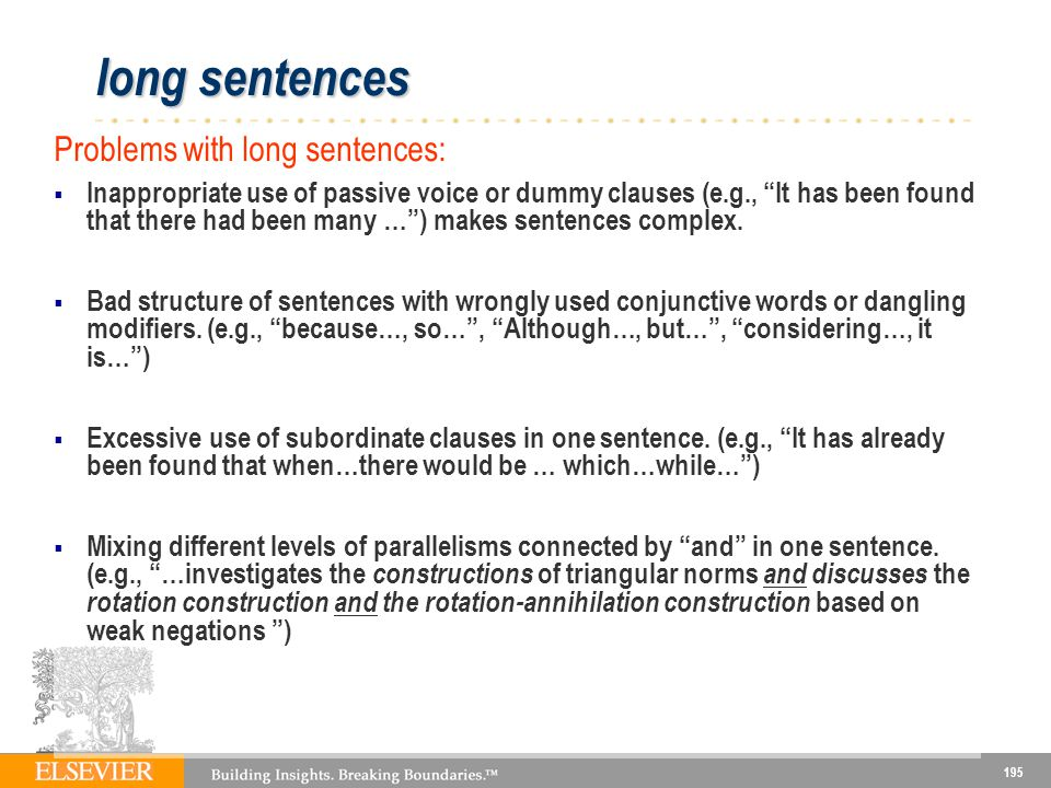 long sentences Problems with long sentences: