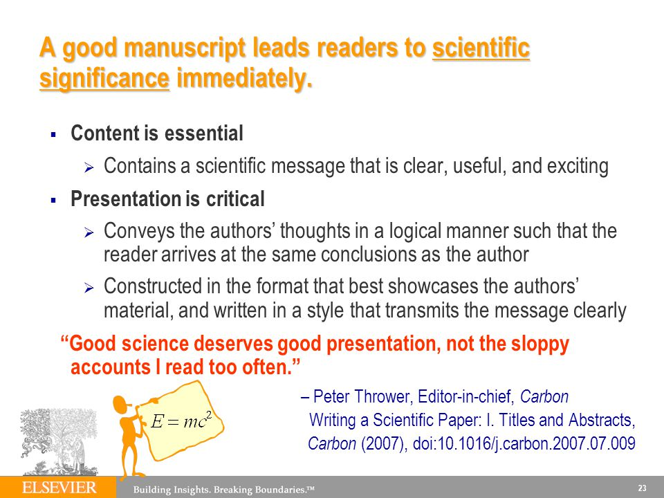 A good manuscript leads readers to scientific significance immediately.