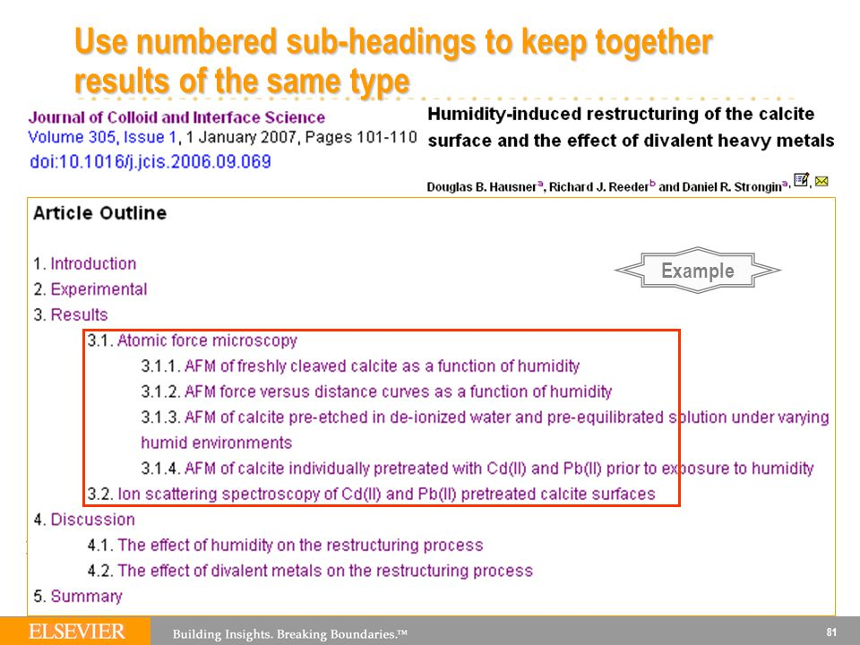Use numbered sub-headings to keep together results of the same type