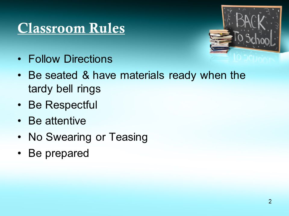 Classroom Rules Follow Directions