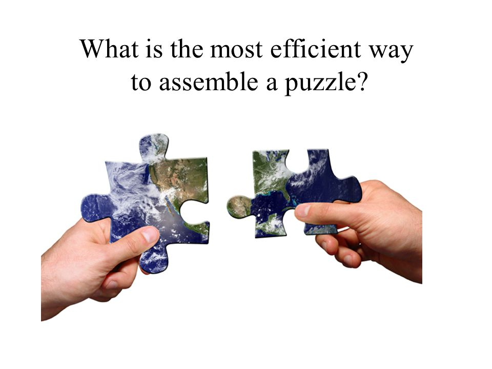 What is the most efficient way to assemble a puzzle