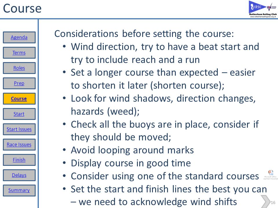 Course Considerations before setting the course: