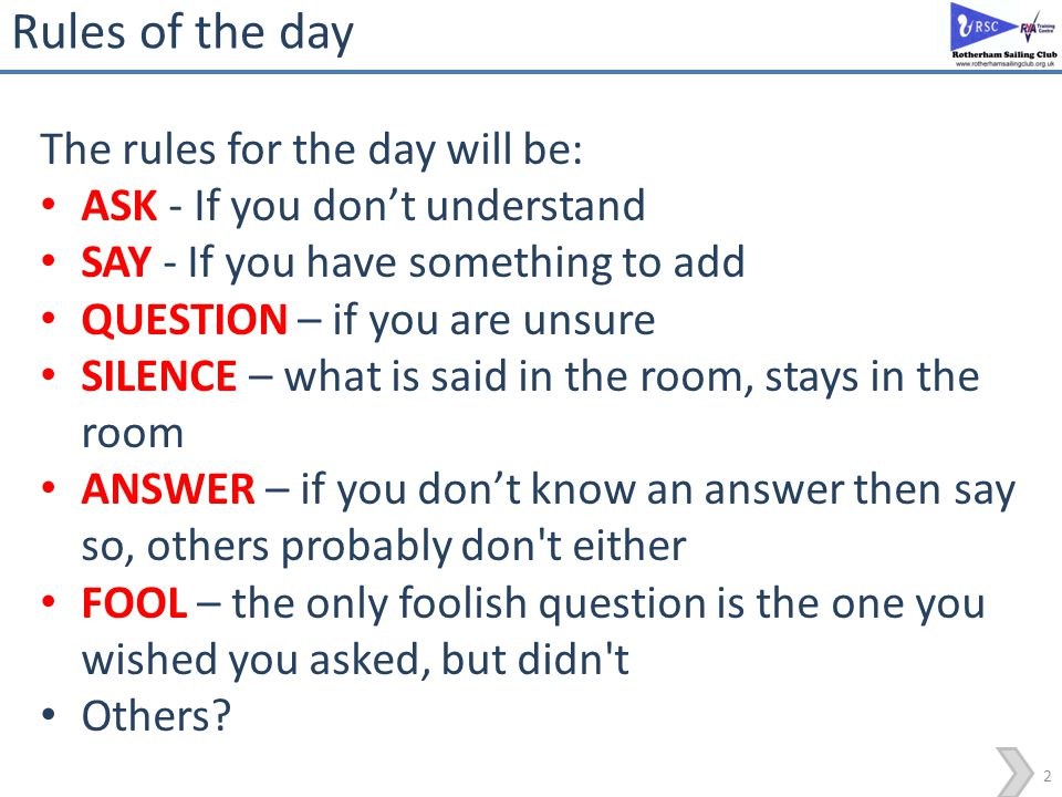 Rules of the day The rules for the day will be:
