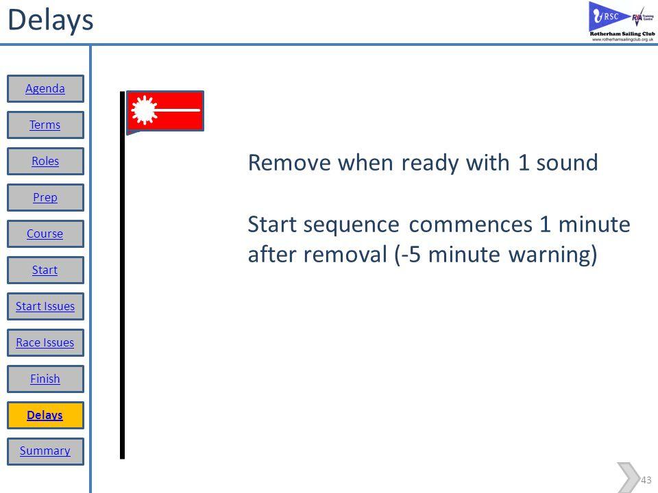 Delays Remove when ready with 1 sound