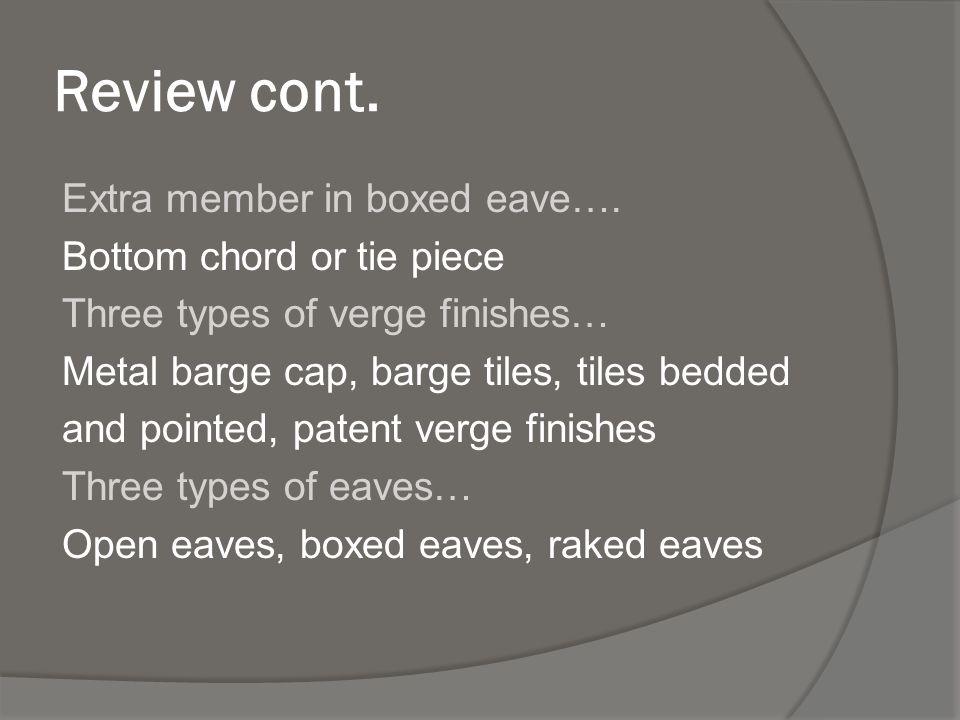 Review cont.