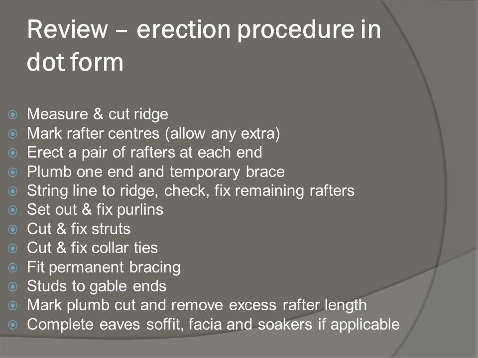 Review – erection procedure in dot form