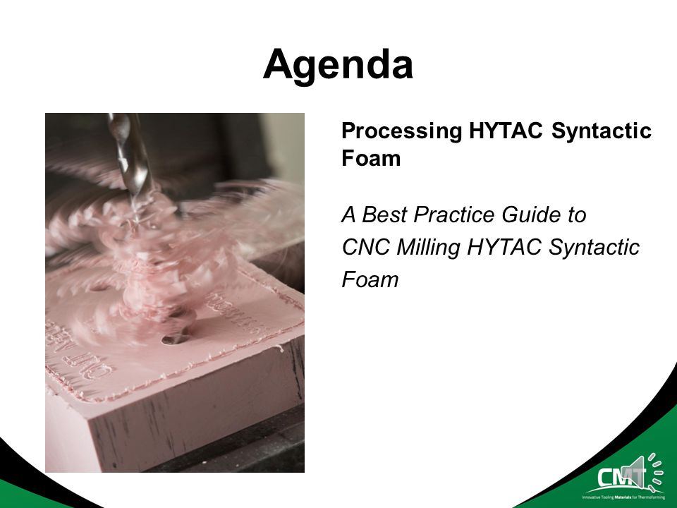 Agenda Processing HYTAC Syntactic Foam A Best Practice Guide to