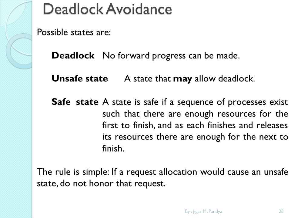 Deadlock Avoidance Possible states are: