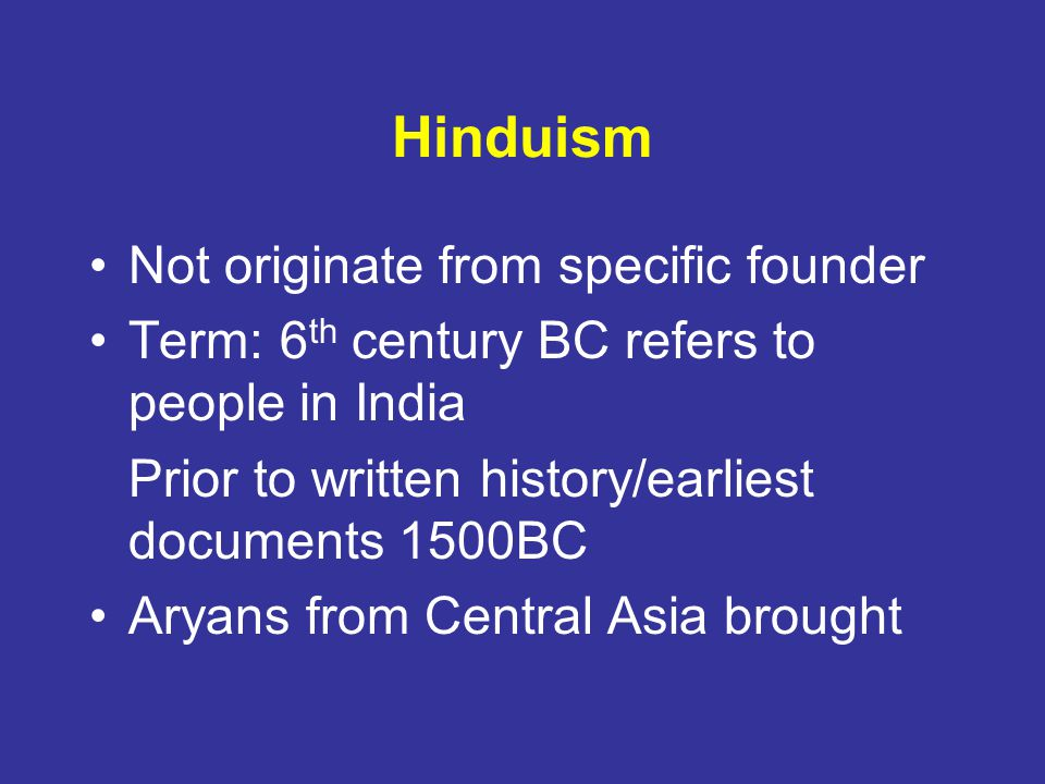 Hinduism Not originate from specific founder
