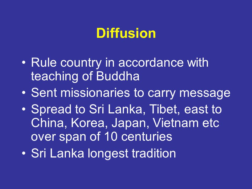 Diffusion Rule country in accordance with teaching of Buddha