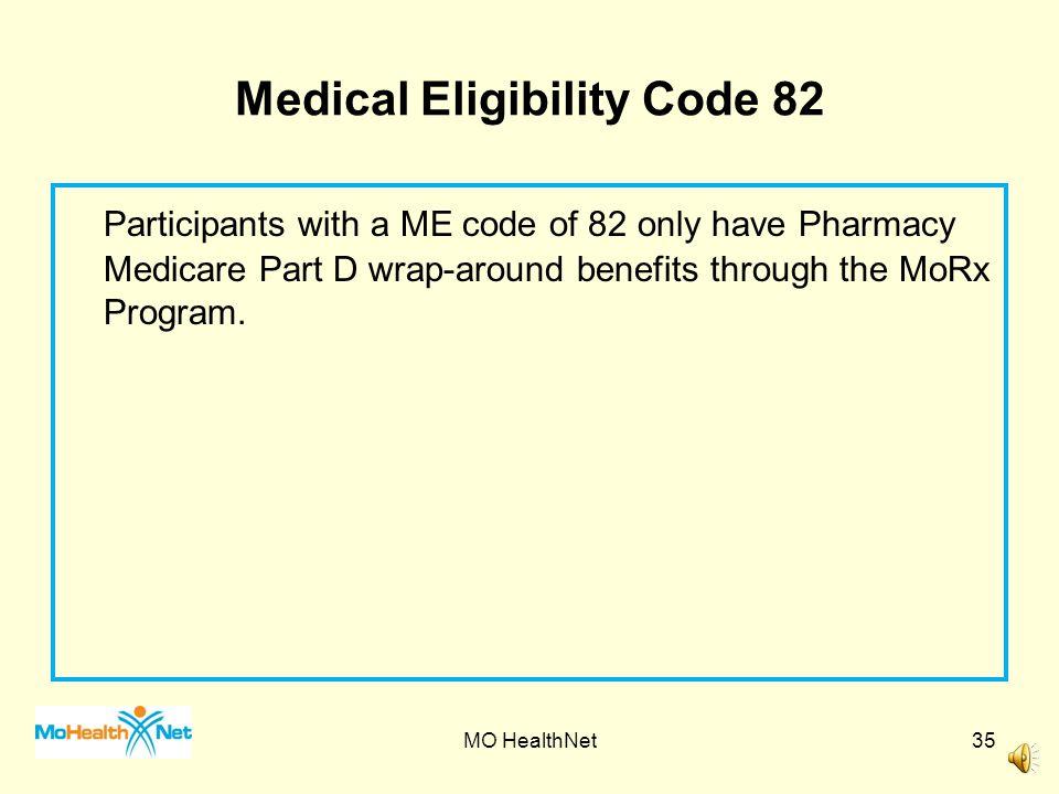 Medical Eligibility Code 82