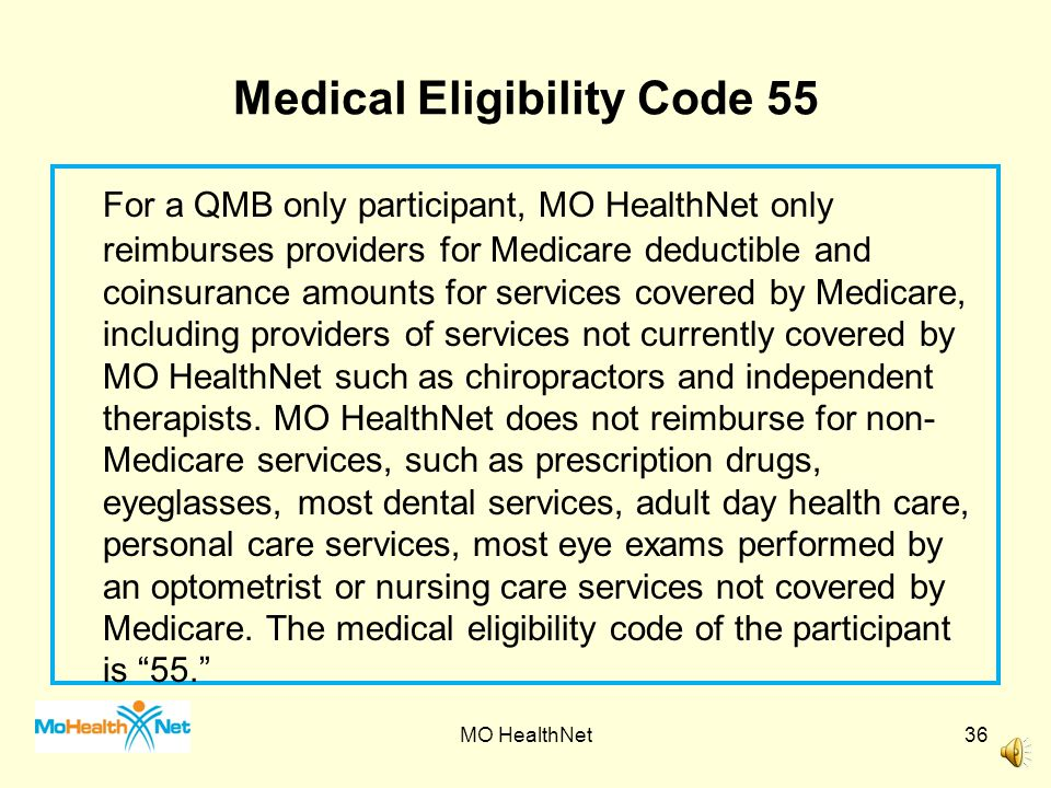 Medical Eligibility Code 55