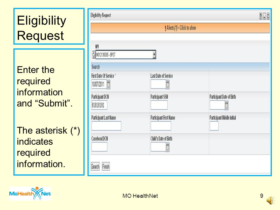 Eligibility Request Enter the required information and Submit .