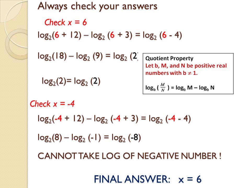 log2(6 + 12) – log2 (6 + 3) = log2 (6 - 4)