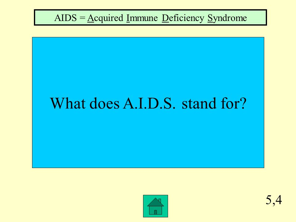 What does A.I.D.S. stand for