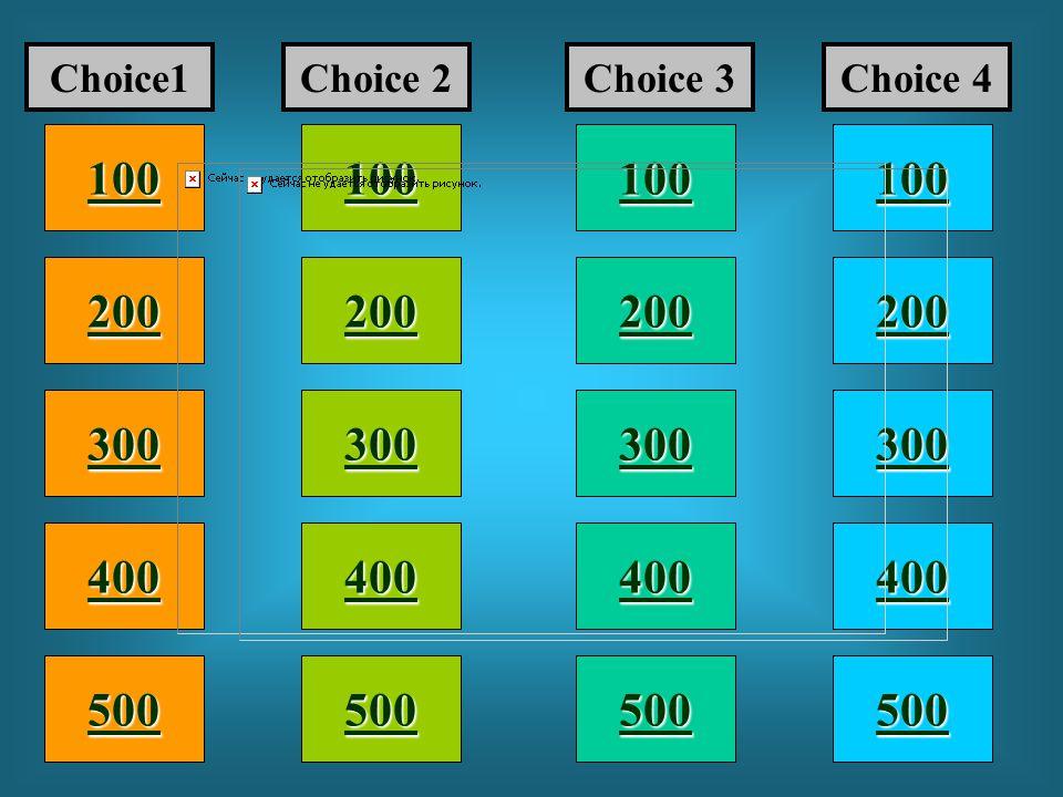 Choice1 Choice 2. Choice 3. Choice 4. 100. 100. 100. 100. 200. 200. 200. 200. 300. 300.