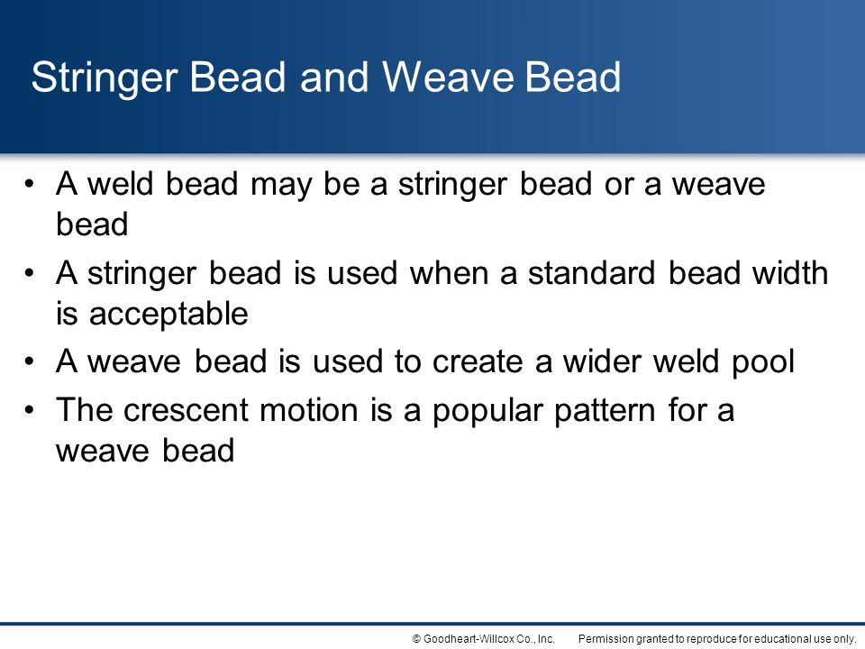 Stringer Bead and Weave Bead