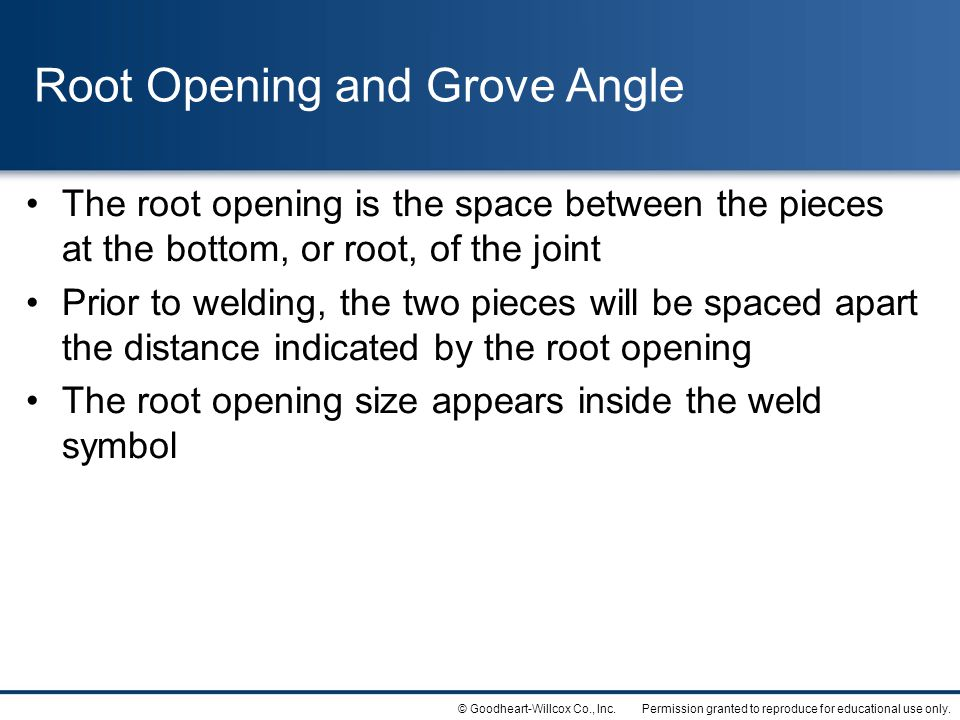 Root Opening and Grove Angle