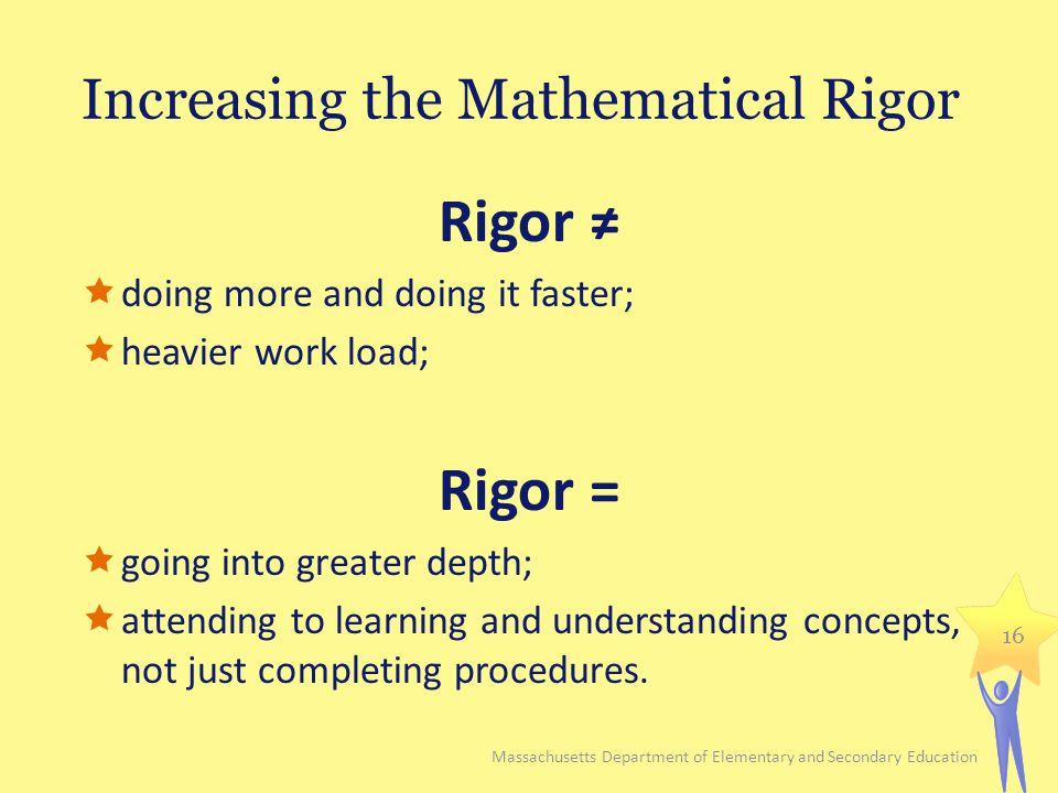 Increasing the Mathematical Rigor