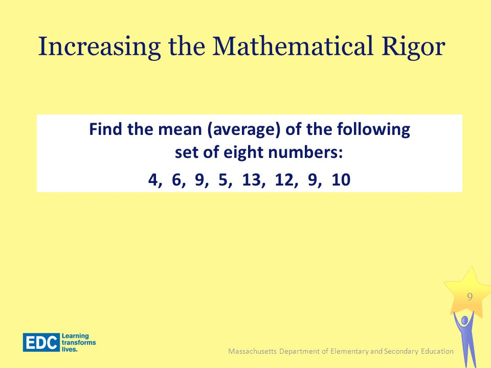 Increasing the Mathematical Rigor