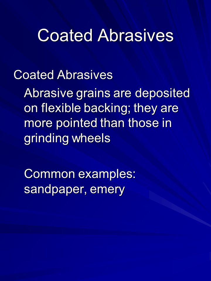 Coated Abrasives Coated Abrasives