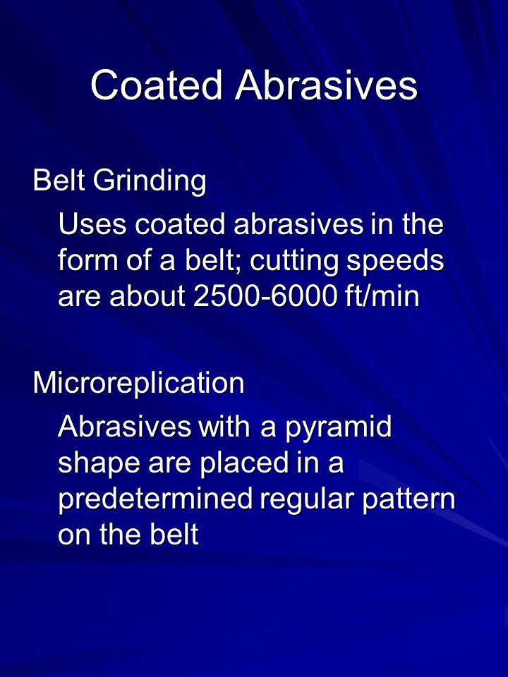 Coated Abrasives Belt Grinding