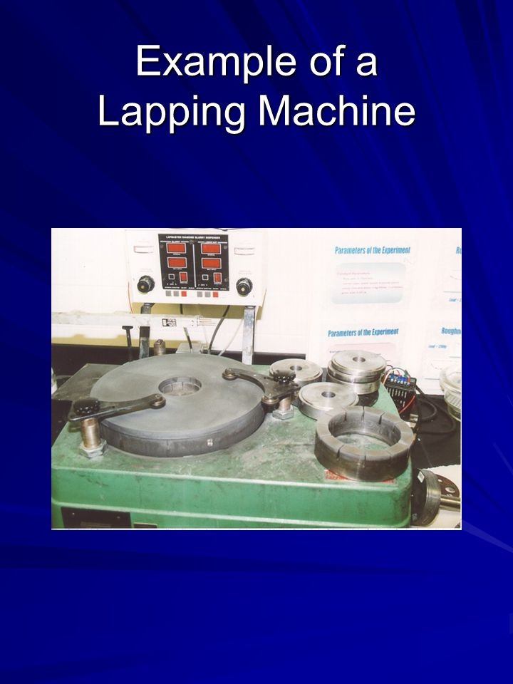 Example of a Lapping Machine