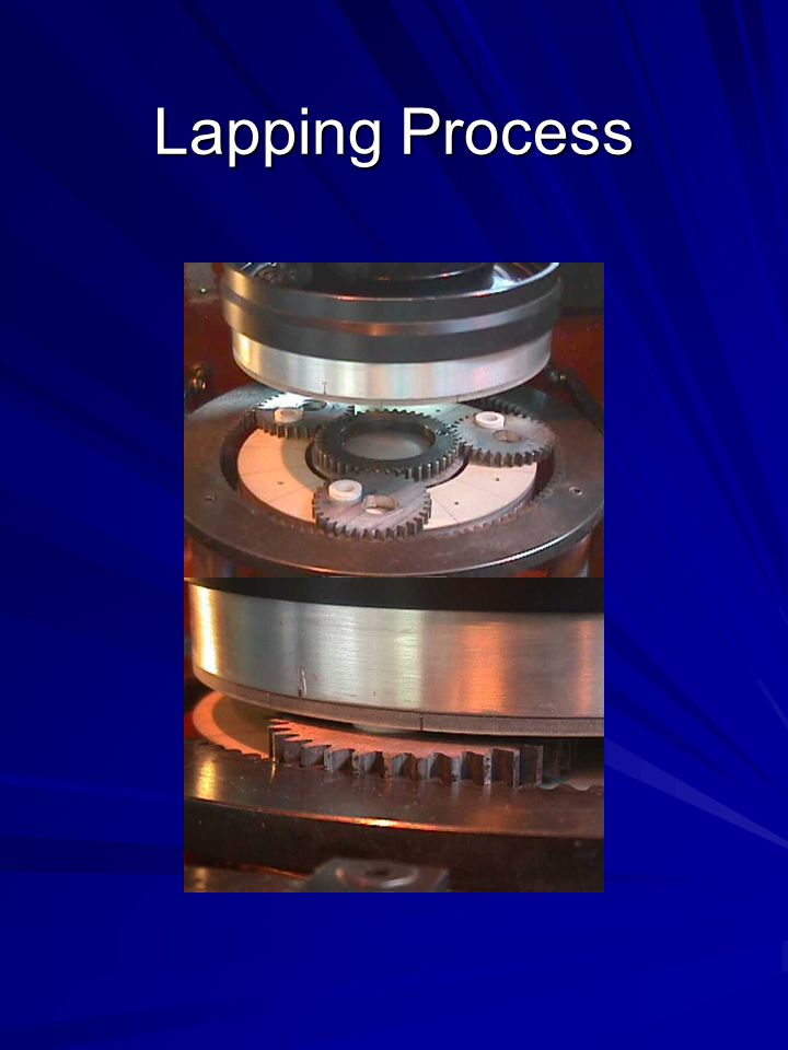 Lapping Process
