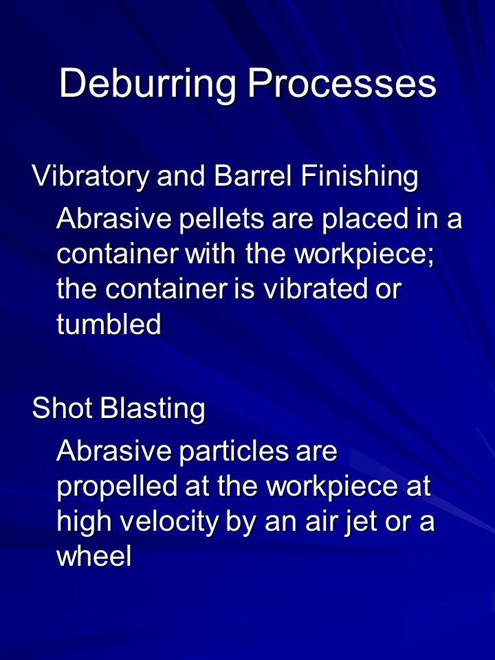 Deburring Processes Vibratory and Barrel Finishing