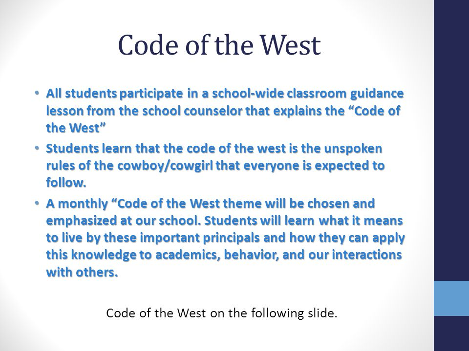 Code of the West on the following slide.