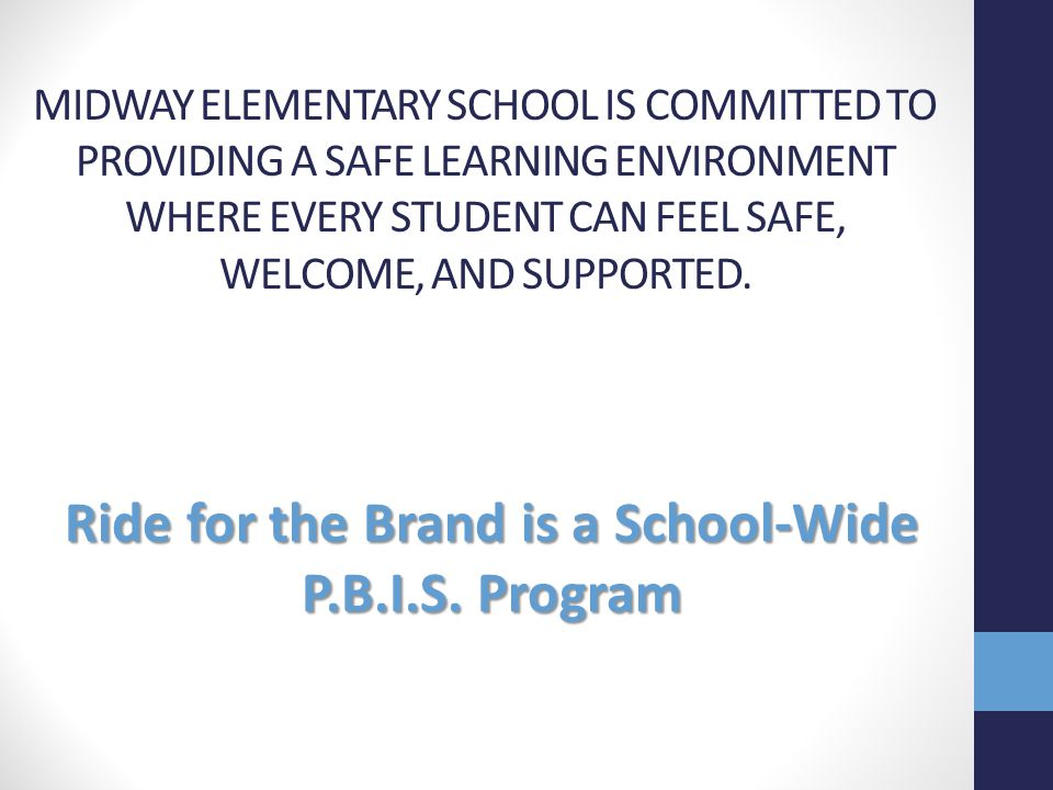 Ride for the Brand is a School-Wide P.B.I.S. Program