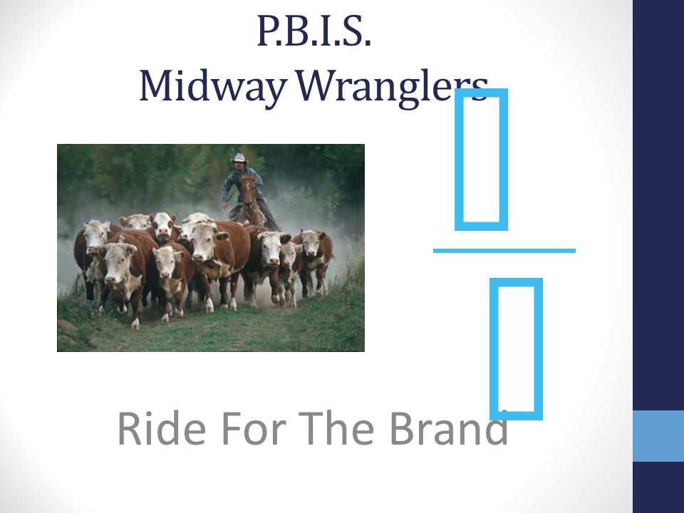 P.B.I.S. Midway Wranglers M M Ride For The Brand