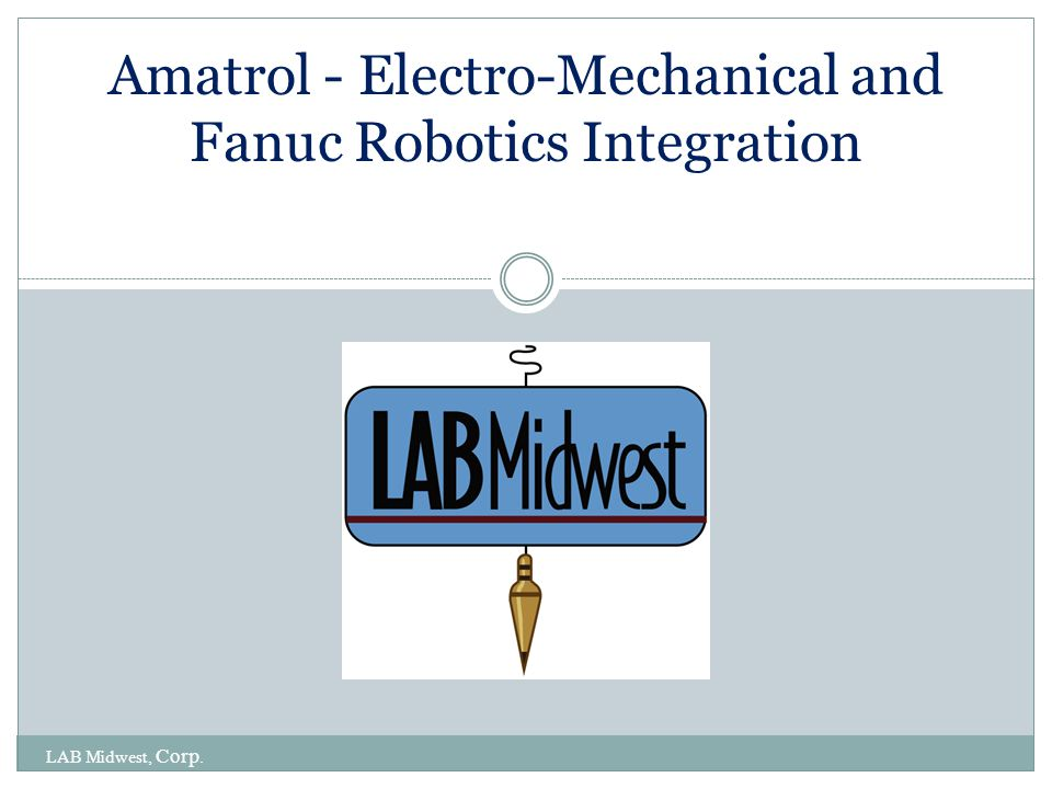 Amatrol - Electro-Mechanical and Fanuc Robotics Integration