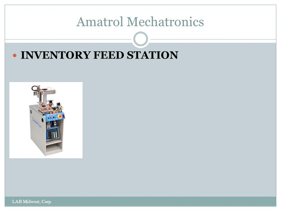 Amatrol Mechatronics INVENTORY FEED STATION LAB Midwest, Corp.