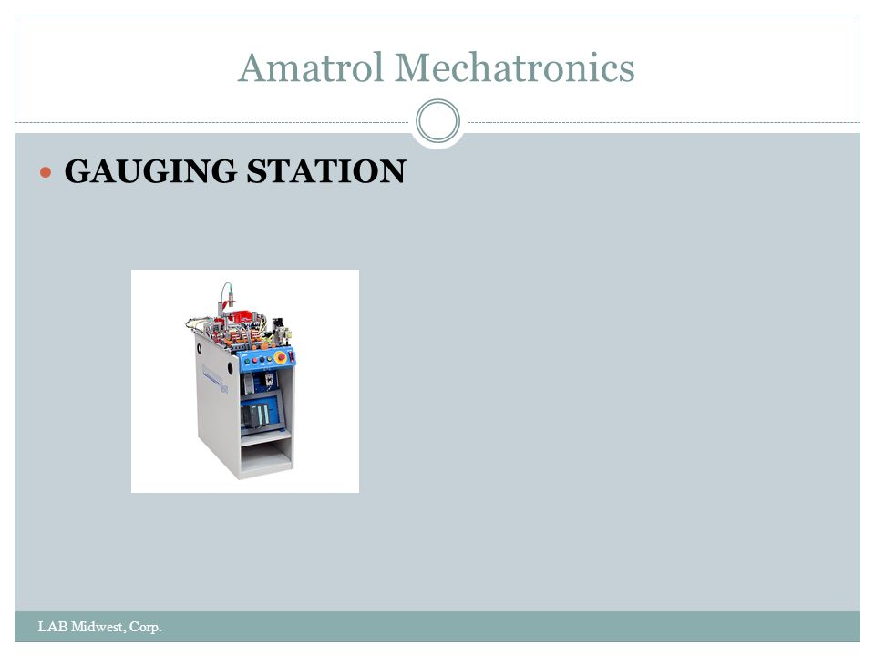 Amatrol Mechatronics GAUGING STATION LAB Midwest, Corp.