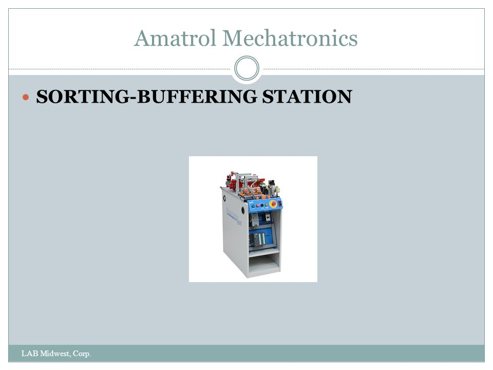 Amatrol Mechatronics SORTING-BUFFERING STATION LAB Midwest, Corp.