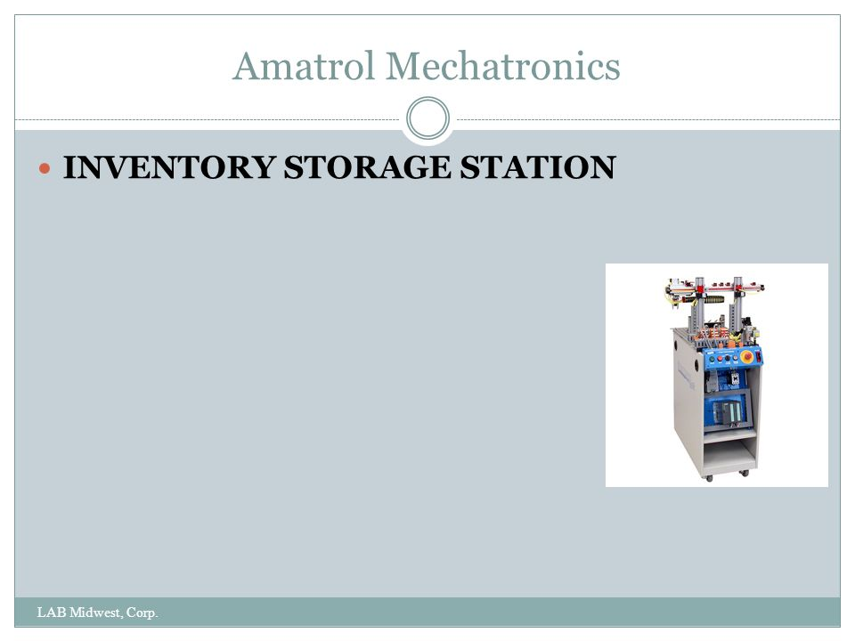 Amatrol Mechatronics INVENTORY STORAGE STATION LAB Midwest, Corp.