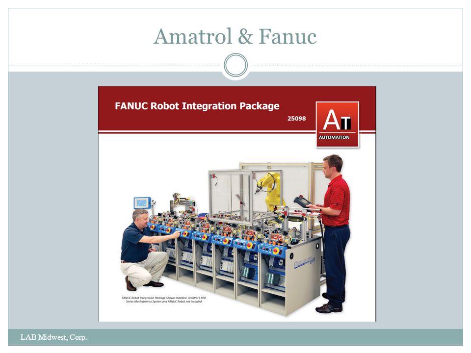 Amatrol & Fanuc LAB Midwest, Corp.