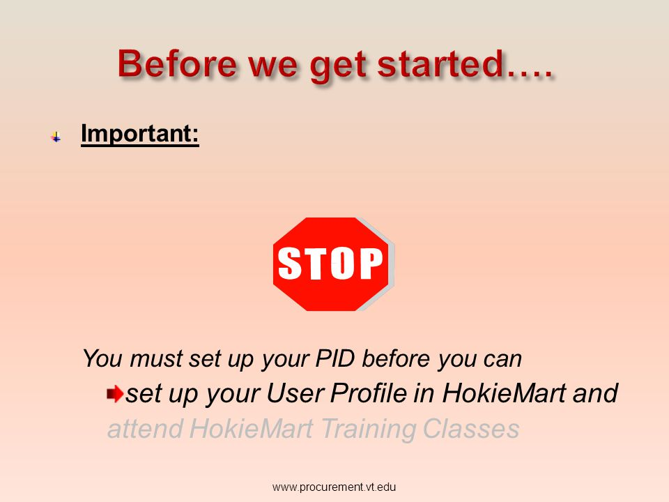 Before we get started…. set up your User Profile in HokieMart and