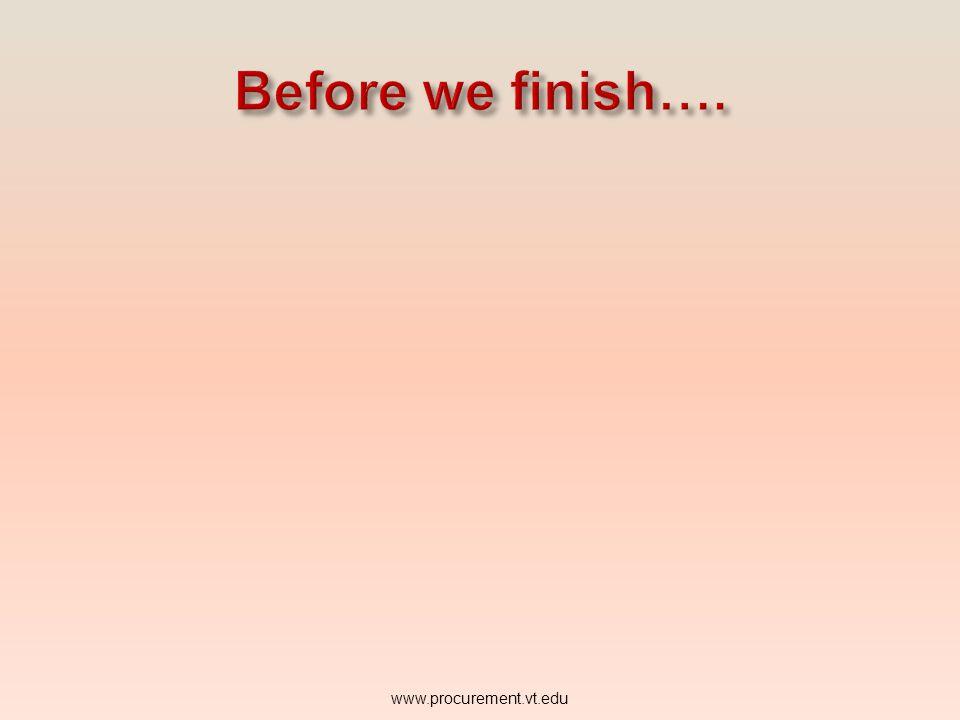 Before we finish…. www.procurement.vt.edu