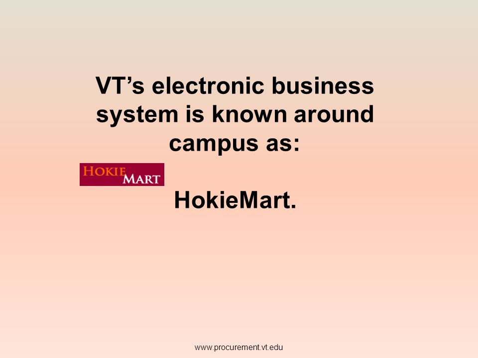 VT's electronic business system is known around campus as: