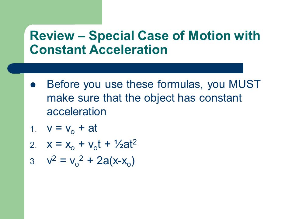 Review – Special Case of Motion with Constant Acceleration