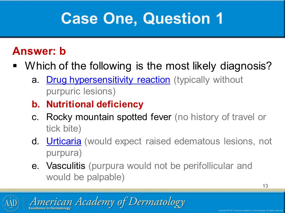 Case One, Question 1 Answer: b
