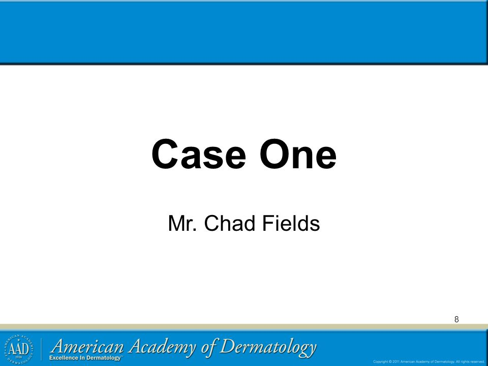 Case One Mr. Chad Fields