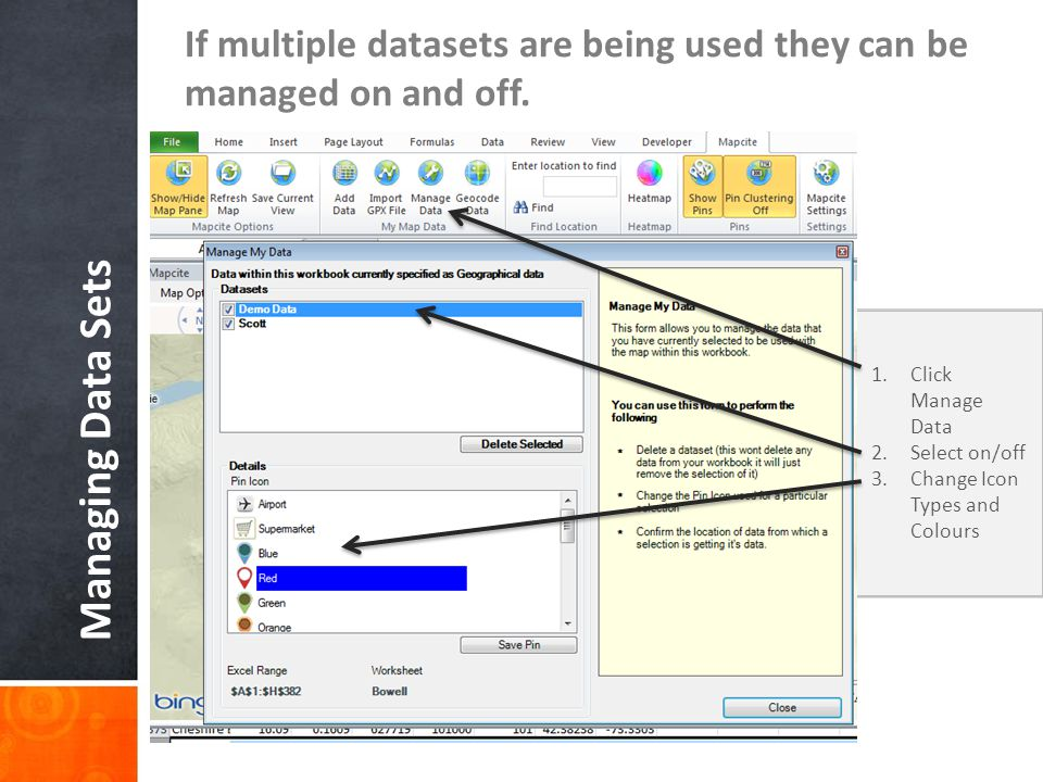 If multiple datasets are being used they can be managed on and off.