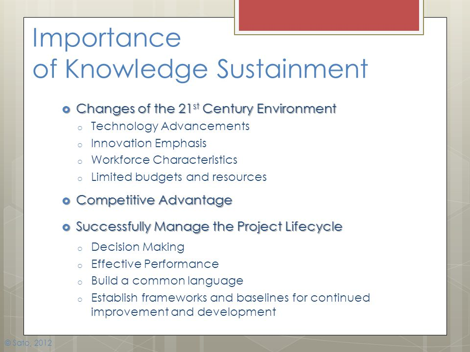 Importance of Knowledge Sustainment