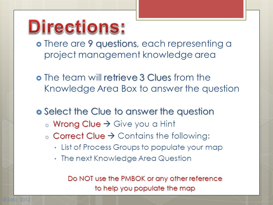 Directions: There are 9 questions, each representing a project management knowledge area.