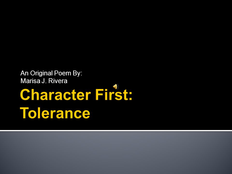 Character First: Tolerance