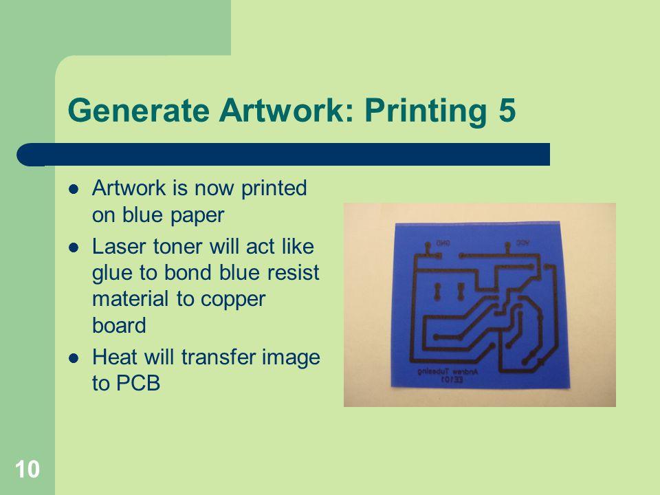Generate Artwork: Printing 5