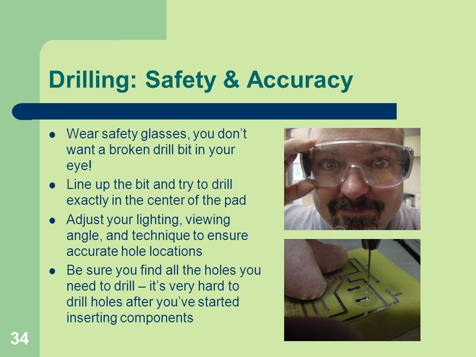 Drilling: Safety & Accuracy